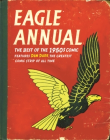 Eagle Annual : The Best of the 1950s Comic, Hardback Book