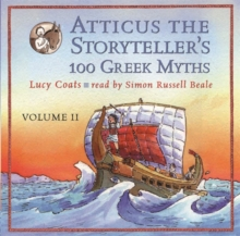 Atticus the Storyteller : 100 Stories from Greece, CD-Audio Book