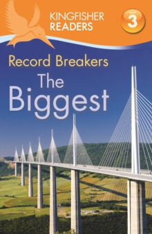 Kingfisher Readers: Record Breakers - the Biggest (Level 3: Reading Alone with Some Help), Paperback Book