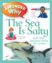 I Wonder Why the Sea is Salty, Paperback Book