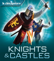 Navigators: Knights and Castles, Paperback Book