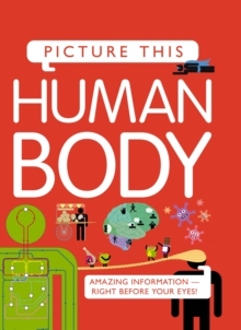 Picture This! Human Body, Hardback Book