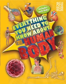 Everything You Need to Know About the Human Body, Paperback Book