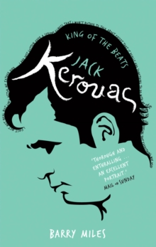 Jack Kerouac : King Of The Beats, Paperback Book