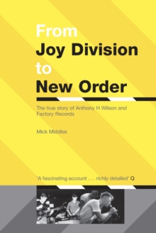 From Joy Division To New Order, Paperback Book