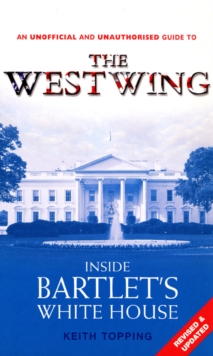 Inside Bartlet's White House West Wing, Paperback Book