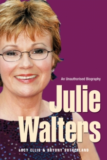 Julie Walters : Seriously Funny - An Unauthorised Biography, Paperback Book