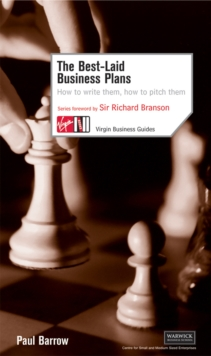 The Best Laid Business Plans: How to Write Them, How to Pitch Them, Paperback Book
