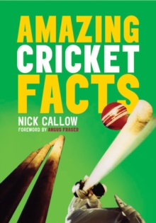 Amazing Cricket Facts, Paperback Book
