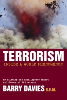 Terrorism : Inside A World Phenomenon, Paperback Book