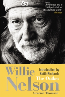 Willie Nelson : The Outlaw, Paperback Book