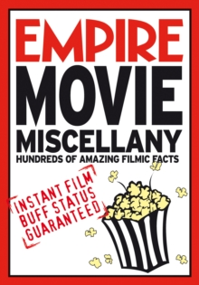 Empire Movie Miscellany : Instant Film Buff Status Guaranteed, Paperback Book