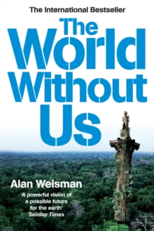 The World without Us, Paperback Book