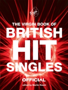 The Virgin Book of British Hit Singles, Paperback Book