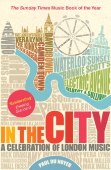 In the City : A Celebration of London Music, Paperback Book