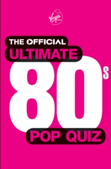 The Official Ultimate 80s Pop Quiz, Paperback Book