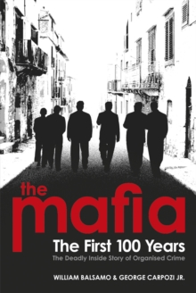 The Mafia : The First 100 Years, Paperback Book