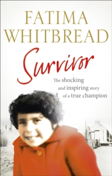 Survivor : The Shocking and Inspiring Story of a True Champion, Paperback Book