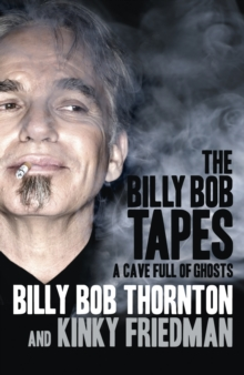 The Billy Bob Tapes : A Cave Full of Ghosts, Hardback Book