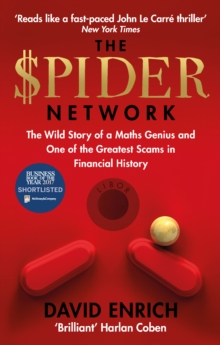 The Spider Network : The Wild Story of a Maths Genius and One of the Greatest Scams in Financial History