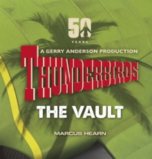 Thunderbirds : The Vault, Hardback Book