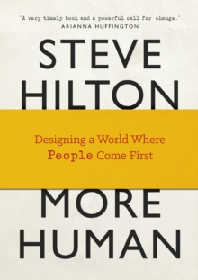 More Human : Designing a World Where People Come First, Hardback Book