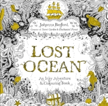 Lost Ocean : An Inky Adventure & Colouring Book, Paperback Book