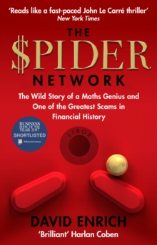 The Spider Network : The Wild Story of a Maths Genius and One of the Greatest Scams in Financial History, Paperback / softback Book