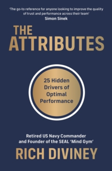 The Attributes : 25 Hidden Drivers of Optimal Performance, Paperback / softback Book