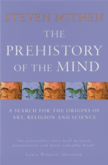 The Prehistory Of The Mind, Paperback Book