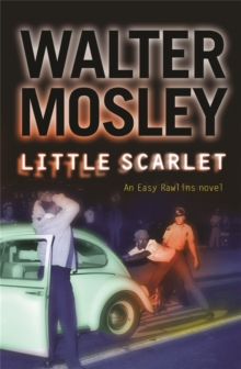 Little Scarlet : Easy Rawlins 9, Paperback Book