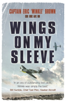 Wings on My Sleeve : The World's Greatest Test Pilot Tells His Story, Paperback Book