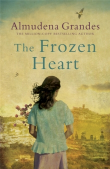 The Frozen Heart : A sweeping epic that will grip you from the first page, Paperback / softback Book