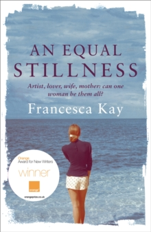 An Equal Stillness : Winner of the Orange Award for New Writers 2009, Paperback Book