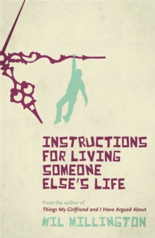 Instructions for Living Someone Else's Life, Paperback Book