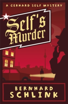 Self's Murder : A Gerhard Self Mystery, Paperback Book