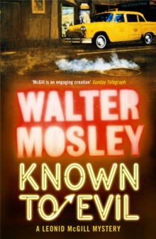 Known to Evil : A Leonid McGill Mystery, Paperback Book