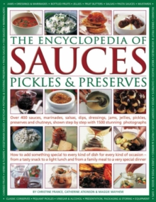 The Encyclopedia of Sauces, Pickles and Preserves, Hardback Book