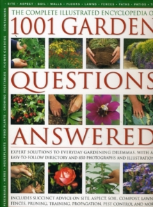Complete Illustrated Encyclopedia of 1001 Garden Questions Answered, Hardback Book