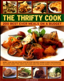 The Thrifty Cook : 200 Best Ever Meals on a Budget, Hardback Book