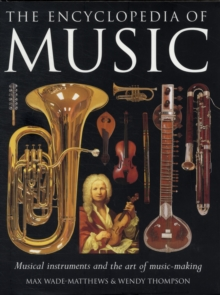 The Encyclopedia of Music : Musical Instruments and the Art of Music-making, Hardback Book
