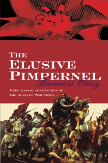 The Elusive Pimpernel, Paperback Book