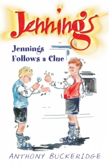 Jennings Follows a Clue, Paperback Book