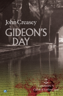 Gideon's Day : (Writing as JJ Marric), Paperback Book
