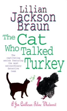 The Cat Who Talked Turkey (the Cat Who... Mysteries, Book 26) : A delightfully cosy feline mystery for cat lovers everywhere, Paperback Book