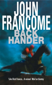 Back Hander : An electrifying racing thriller, Paperback Book