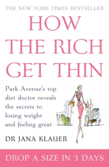 How the Rich Get Thin, Paperback Book