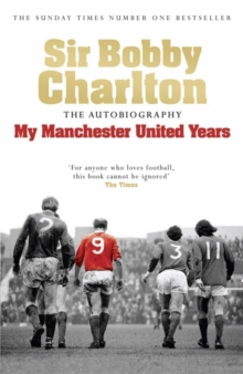My Manchester United Years, Paperback Book
