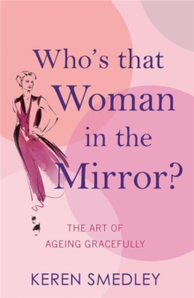 Who'S That Woman in the Mirror?, Paperback Book