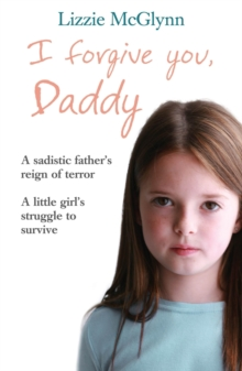 I Forgive You, Daddy, Paperback Book